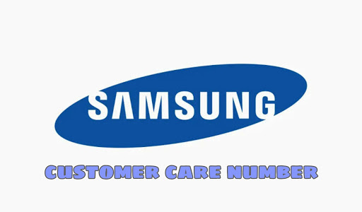 Samsung Customer care Number | How do I contact Samsung Customer Care?