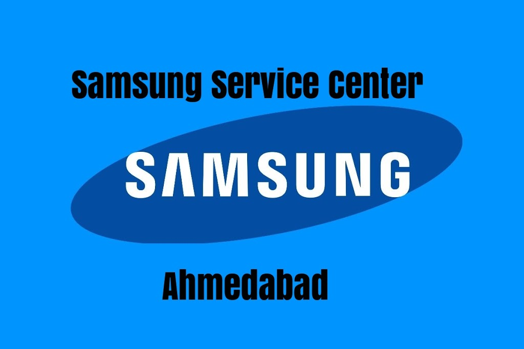 Best 3 Samsung Service Center in Ahmedabad (Gujarat) | Samsung service center Ahmedabad phone number, Addres