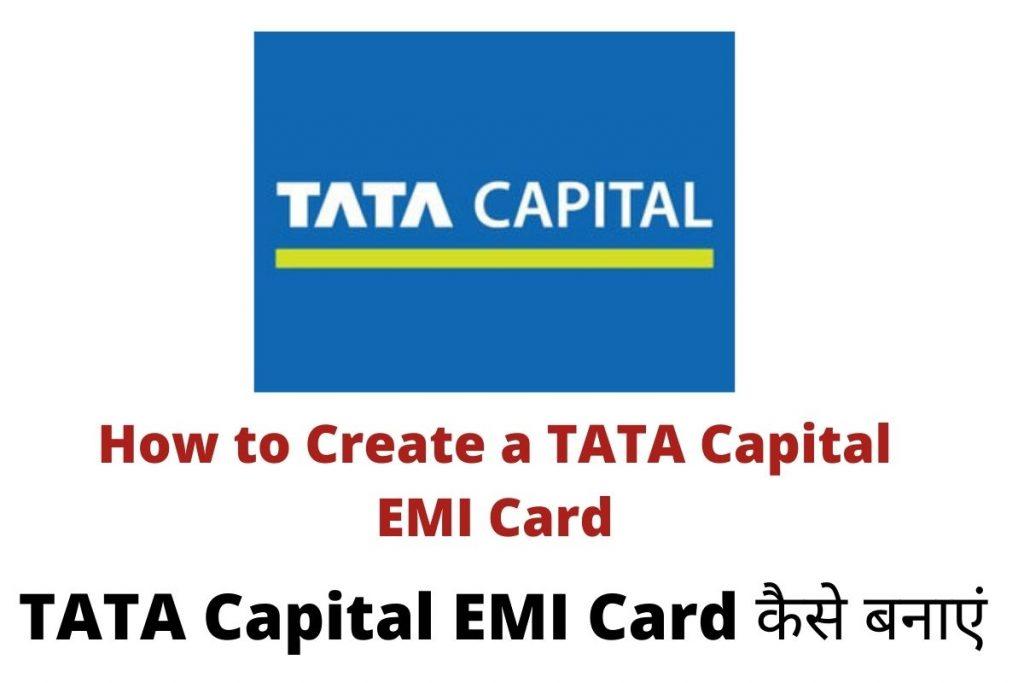 How to Create a TATA Capital EMI Card